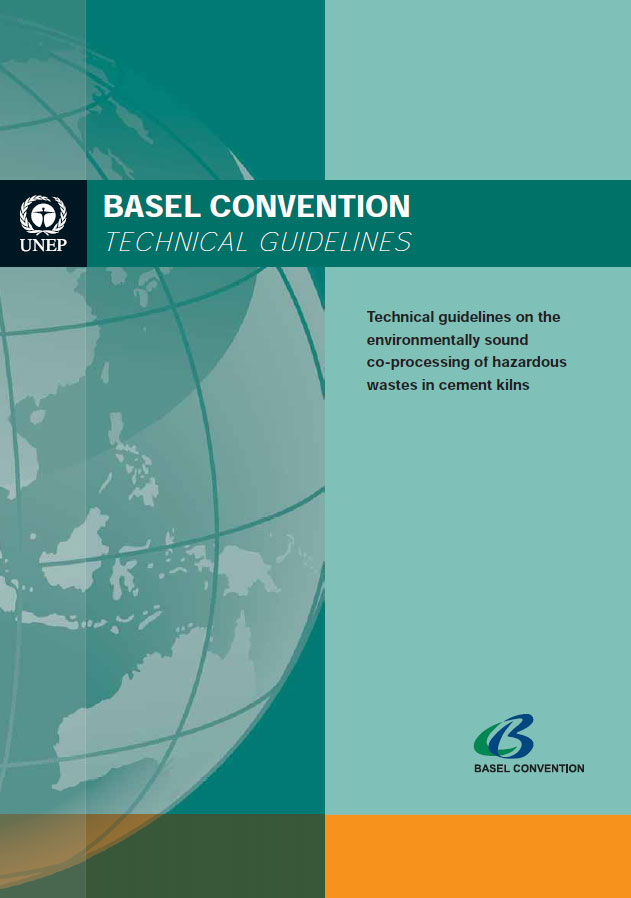 Technical guidelines on the environmentally sound co-processing of hazardous wastes in cement kilns (printed versions)