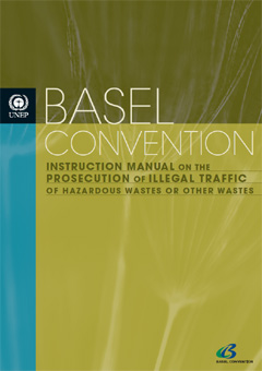 Instruction manual on the prosecution of illegal traffic of hazardous wastes or other wastes