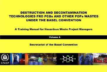 Destruction and Decontamination Technologies for PCBs and Other POPs Wastes - Vol. B