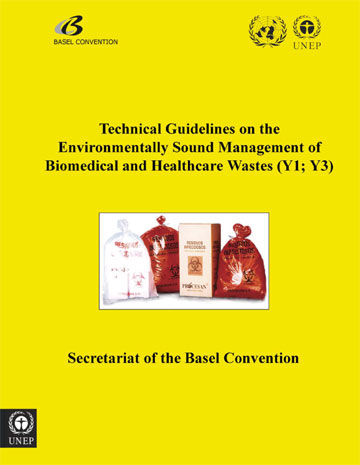 Technical Guidelines on the Environmentally Sound Management of Biomedical and Healthcare Wastes (Y1; Y3)