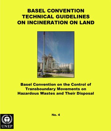 Basel Convention Technical Guidelines on Incineration on Land (D10)